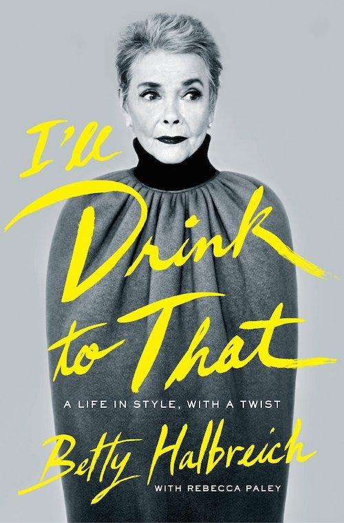 Betty-Halbreich-ill-Drink-To-That-Book