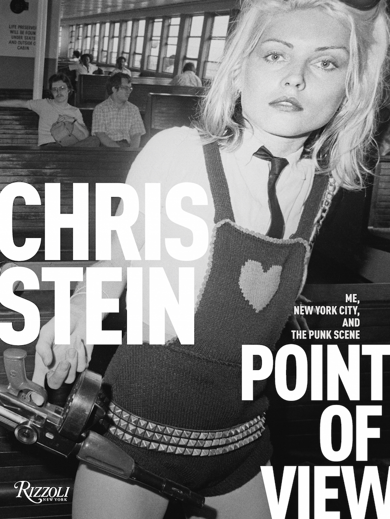 Point of View: Me, New York City, and the Punk Scene by Chris Stein