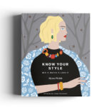 Read this: Know your style by Alyson Walsh