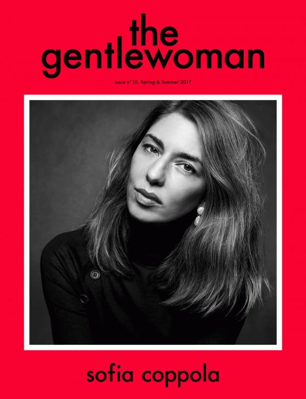 The Gentlewoman Sofia Coppola